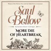 More Die of Heartbreak by  Saul Bellow audiobook