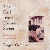 The Girl from Human Street by  Roger Cohen audiobook