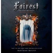 Fairest by  Marissa Meyer audiobook