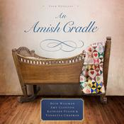 An Amish Cradle by  Beth Wiseman audiobook