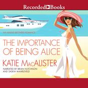 The Importance of Being Alice by  Katie MacAlister audiobook