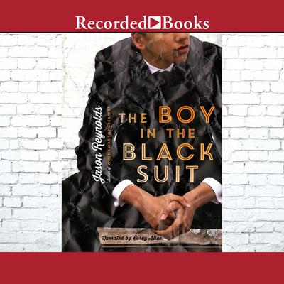 The Boy in the Black Suit by Jason Reynolds audiobook