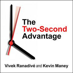 The Two-Second Advantage by Vivek Ranadivé audiobook