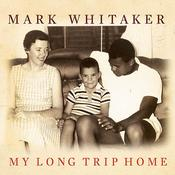 My Long Trip Home by  Mark Whitaker audiobook