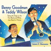 Benny Goodman and Teddy Wilson by  Lesa Cline-Ransome audiobook
