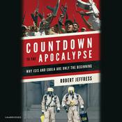 Countdown to the Apocalypse by  Robert Jeffress audiobook