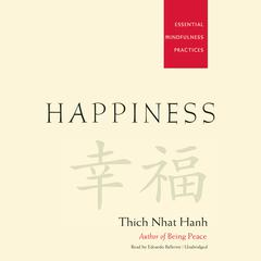 Happiness by Thich Nhat Hanh audiobook