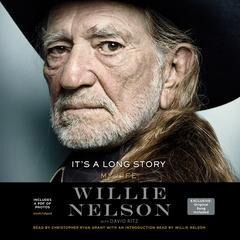 It's a Long Story by Willie Nelson audiobook