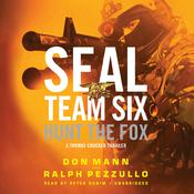 SEAL Team Six: Hunt the Fox by  Ralph Pezzullo audiobook