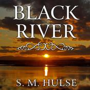 Black River by  S. M. Hulse audiobook