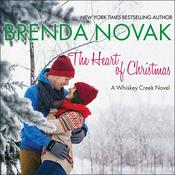 The Heart of Christmas by  Brenda Novak audiobook