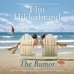 The Rumor by Elin Hilderbrand audiobook