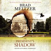 The President's Shadow by  Brad Meltzer audiobook
