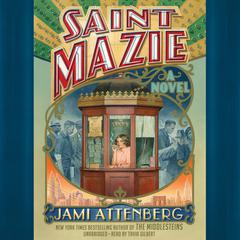 Saint Mazie by Jami Attenberg audiobook