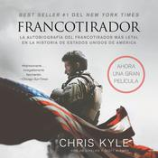 Francotirador (American Sniper - Spanish Edition) by  Chris Kyle audiobook