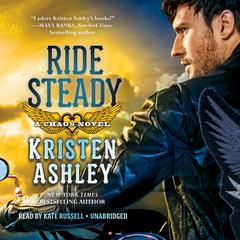 Ride Steady by Kristen Ashley audiobook