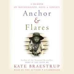 Anchor and Flares by Kate Braestrup audiobook