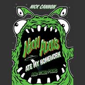 Neon Aliens Ate My Homework and Other Poems by  Nick Cannon audiobook