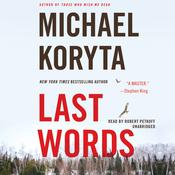 Last Words by  Michael Koryta audiobook