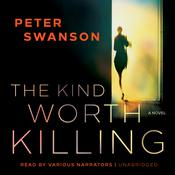 The Kind Worth Killing by  Peter Swanson audiobook