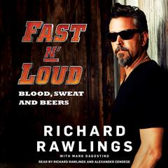 Fast N' Loud by Richard Rawlings audiobook