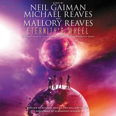Eternity's Wheel by Neil Gaiman audiobook