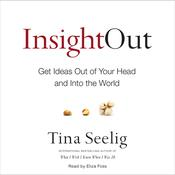 Insight Out by  Tina Seelig audiobook