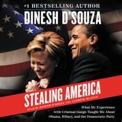 Stealing America by  Dinesh D'Souza audiobook