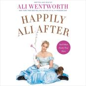 Happily Ali After by  Ali Wentworth audiobook