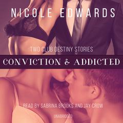 Conviction & Addicted by Nicole Edwards audiobook