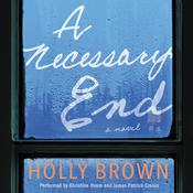 A Necessary End by  Holly Brown audiobook