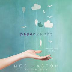 Paperweight by Meg Haston audiobook