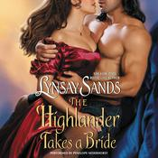 The Highlander Takes a Bride by  Lynsay Sands audiobook