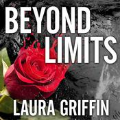 Beyond Limits by  Laura Griffin audiobook