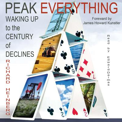 Peak Everything by Richard Heinberg audiobook