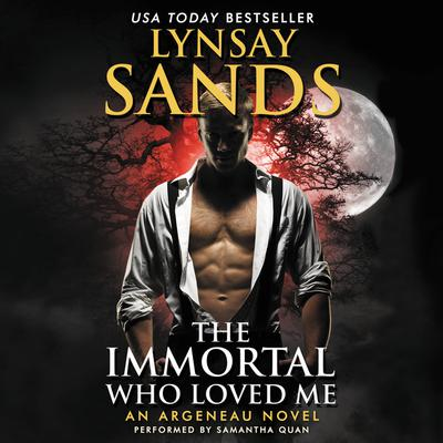 The Immortal Who Loved Me by Lynsay Sands audiobook