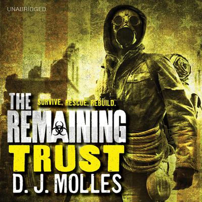 The Remaining: Trust by D. J. Molles audiobook