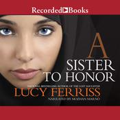 A Sister to Honor by  Lucy Ferriss audiobook