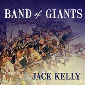 Band of Giants by  Jack Kelly audiobook