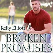 Broken Promises by  Kelly Elliott audiobook
