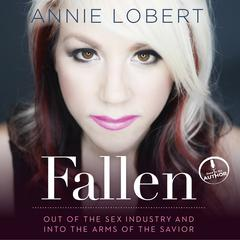 Fallen by Annie Lobert audiobook