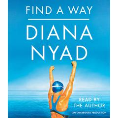 Find a Way by Diana Nyad audiobook