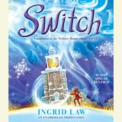 Switch by  Ingrid Law audiobook