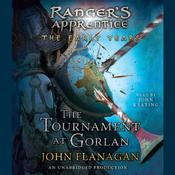 The Tournament at Gorlan by  John Flanagan audiobook