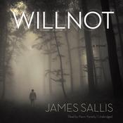 Willnot by  James Sallis audiobook
