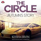 The Circle: Autumn's Story by Keisha Ervin
