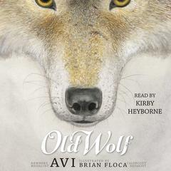 Old Wolf by Avi audiobook