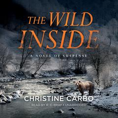 The Wild Inside by Christine Carbo audiobook