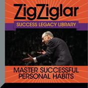 Master Successful Personal Habits by  Tom Ziglar audiobook