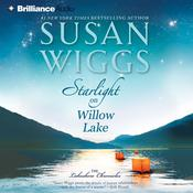 Starlight on Willow Lake by  Susan Wiggs audiobook